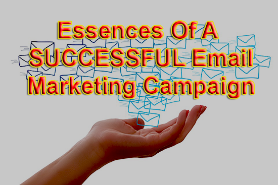 essence of successful email marketing