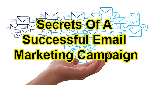 secrets of a successful email marketing campaign